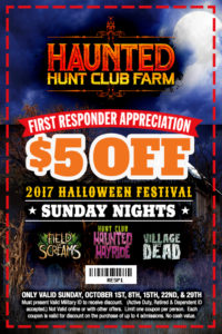 Haunted Hunt Club Farm First Responder appreciation $5 off 2017 Halloween Festival