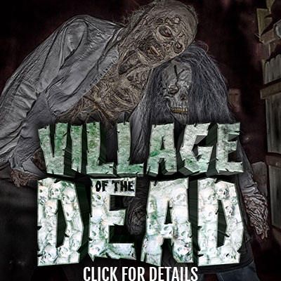 Village of the Dead - Click for Details!